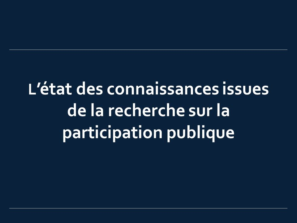 L état des connaissances issues de la recherche sur la participation publique