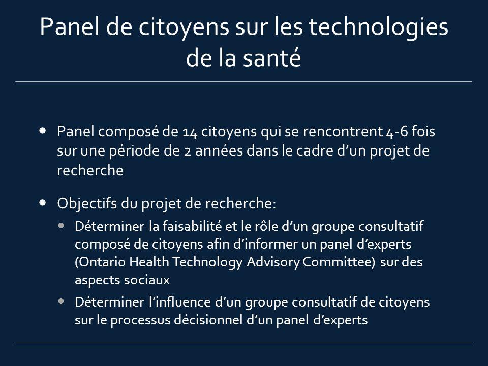 Panel de citoyens sur les technologies de la santé Panel composé de 14 citoyens qui se rencontrent 4-6 fois sur une période de 2 années dans le cadre