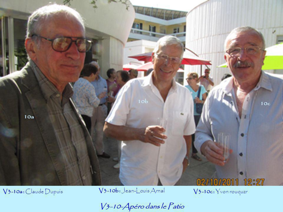 V3-10-Apéro dans le Patio V3-10a : Claude Dupuis V3-10b : Jean-Louis Arnal V3-10c : Yvon rouquzr 10a 10c 10b