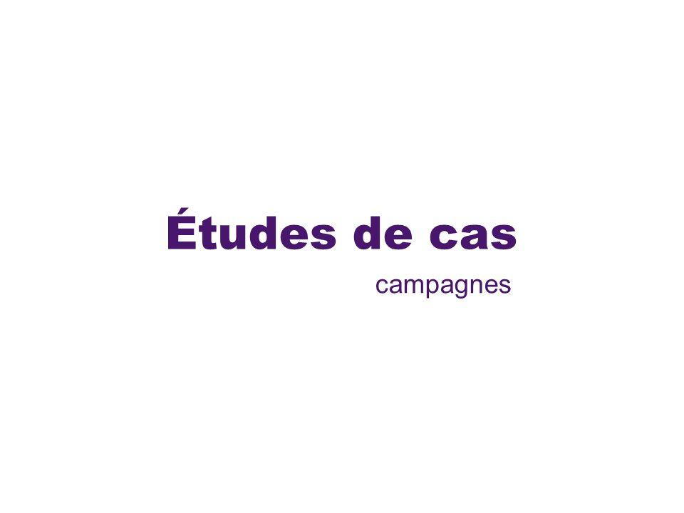 Études de cas campagnes
