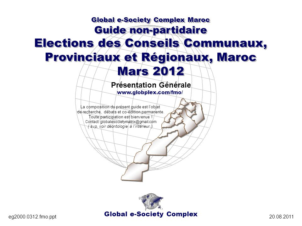 Global e-Society Complex Global e-Society Complex Maroc Guide non-partidaire Elections des Conseils Communaux, Provinciaux et Régionaux, Maroc Mars 20