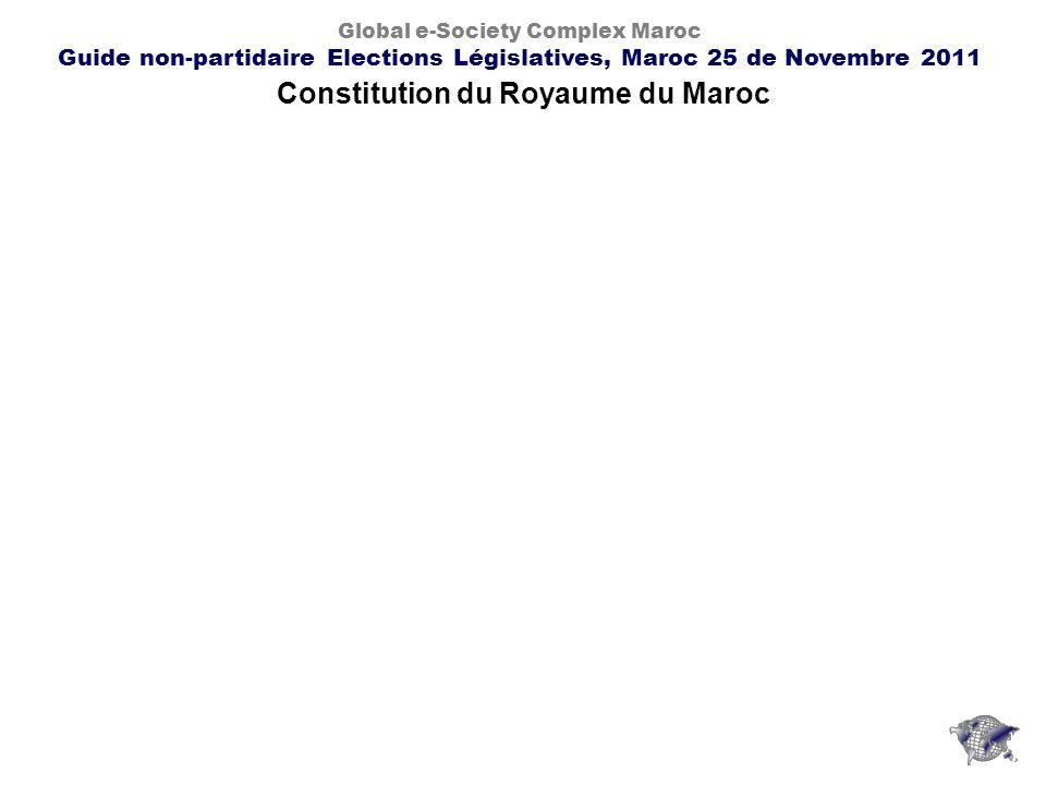 Constitution du Royaume du Maroc Global e-Society Complex Maroc Guide non-partidaire Elections Législatives, Maroc 25 de Novembre 2011