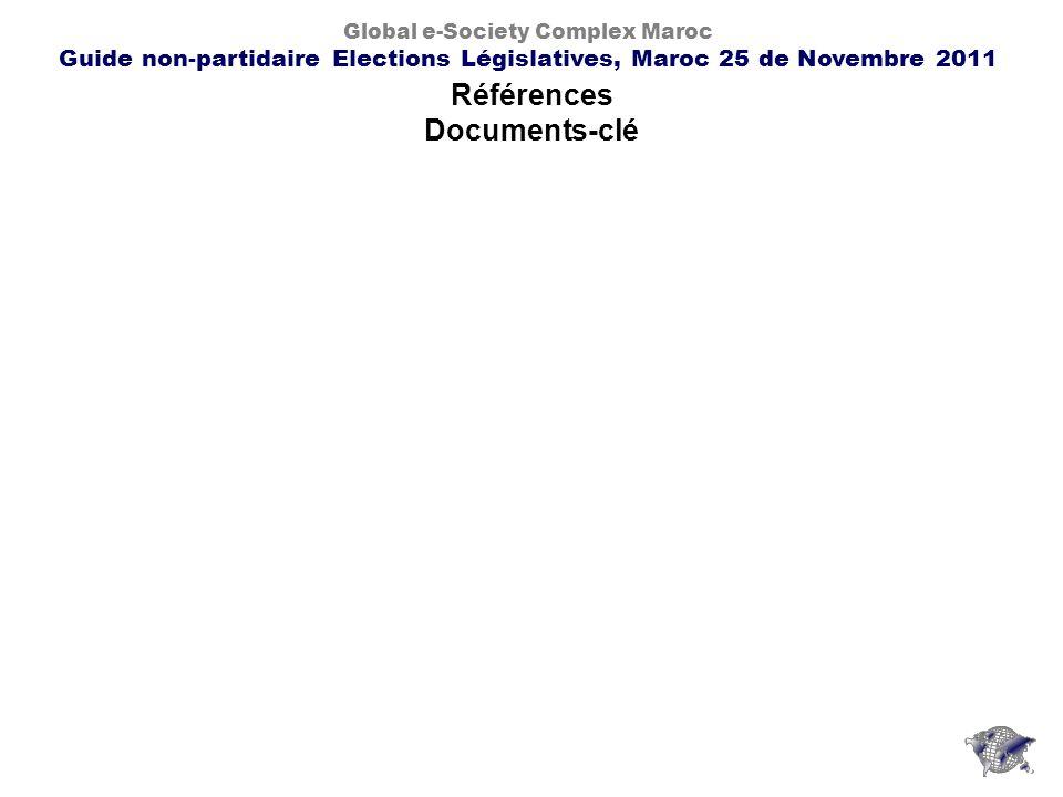 Références Documents-clé Global e-Society Complex Maroc Guide non-partidaire Elections Législatives, Maroc 25 de Novembre 2011
