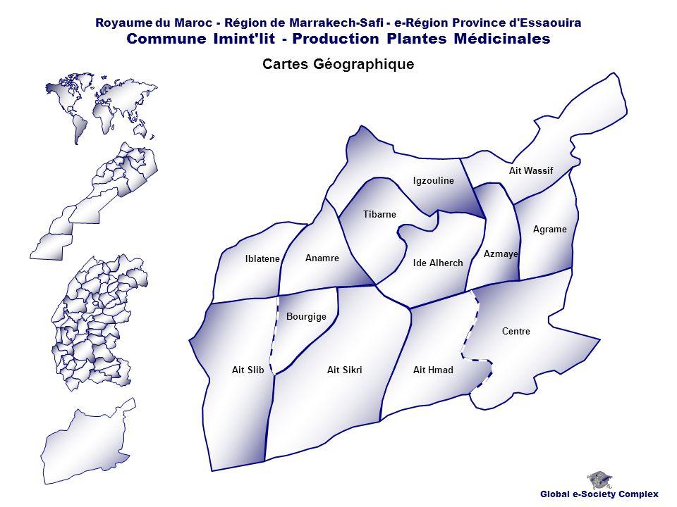 Royaume du Maroc - Région de Marrakech-Safi - e-Région Province d'Essaouira Commune Imint'lit - Production Plantes Médicinales Cartes Géographique Glo