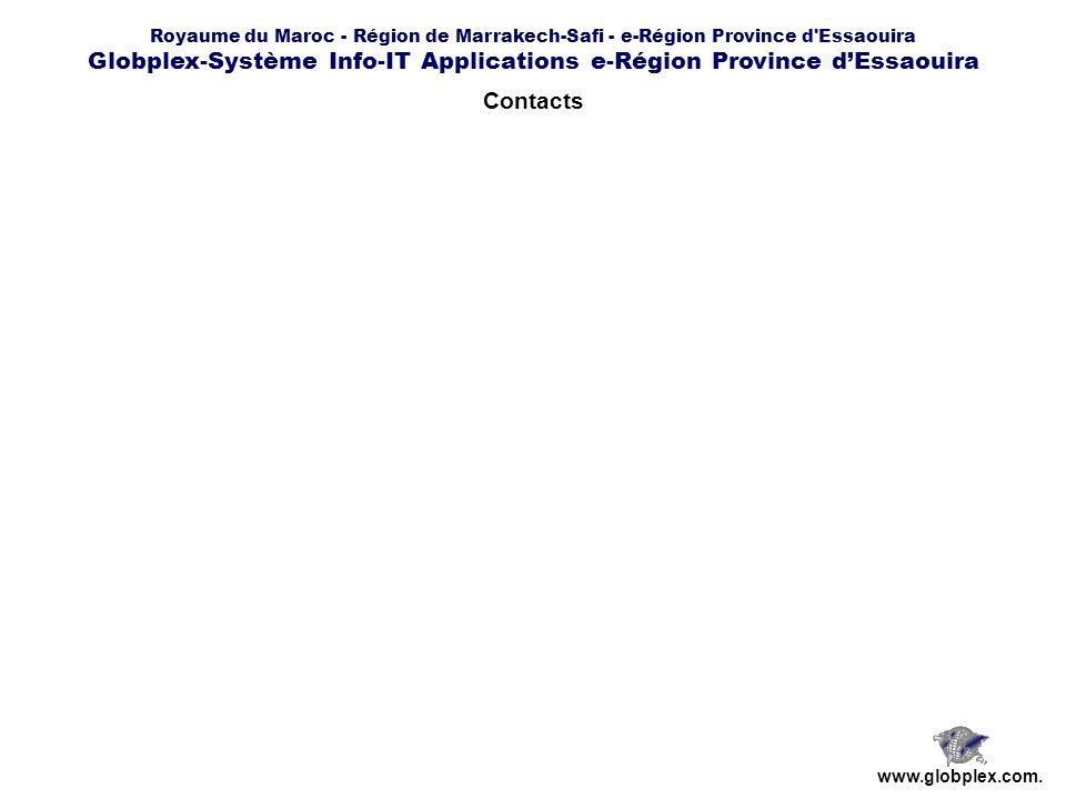 Royaume du Maroc - Région de Marrakech-Safi - e-Région Province d Essaouira Globplex-Système Info-IT Applications e-Région Province dEssaouira www.globplex.com.