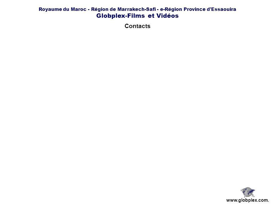 Royaume du Maroc - Région de Marrakech-Safi - e-Région Province d Essaouira Globplex-Films et Vidéos www.globplex.com.