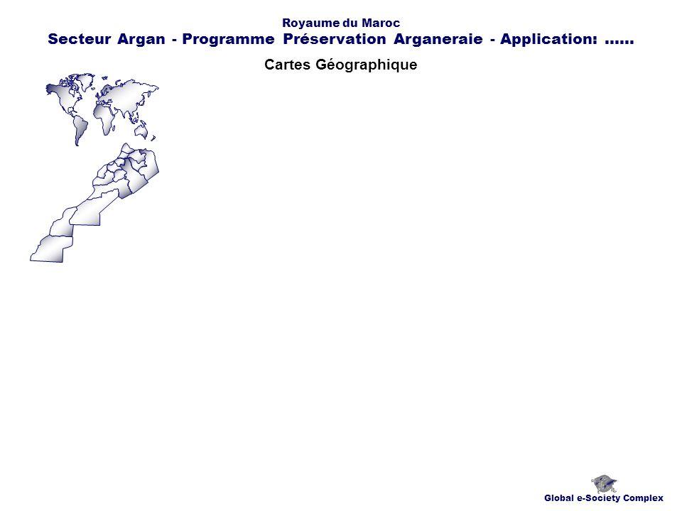 Chronogrammes Global e-Society Complex Royaume du Maroc Secteur Argan - Programme Préservation Arganeraie - Application:......