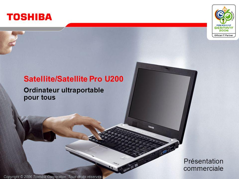 Mai 200621 / Satellite/Satellite Pro U200 Sacoches de transport Trolley PX1196E-1NCA Poignée télescopique intégrée, compartiment pour ordinateur portable verrouillable et rembourré Sacoche modèle haut de gamme PX1182E-1NCA Compartiment extensible pour imprimante, projecteur ou documents Sacoche PX1183E-1NCA Sacoche souple et spacieuse avec cadre métallique renforcé Etui en cuir PX1186E-1NCA Compartiment pour ordinateur portable avec protection des connexions * Malette compacte PX1185E-1NCA Sécurité parfaite grâce au cadre renforcé et à l enveloppe EVA ** * Incompatible avec Toshiba Satellite A40 ** Incompatible avec Toshiba Satellite A40, A100, L100 et Tecra S3 1) Sac à dos PX1184E-1NCA Brettelles confortables et rembourrage arrière * 1) 2) 3) 4) 5) 6) 2) Sacoche XXL - 17 PX1187E-1NCA Sacoche de grande taille avec bandoulière 3) 4) Sacoche de transport - Value Edition PX1181E-1NCA Sécurité parfaite grâce au cadre renforcé 5) 6) Housse Premium PX1195E-1NCA Pochette à fermeture éclair avec emplacements pour stylos, cartes de visite et téléphone portable 12