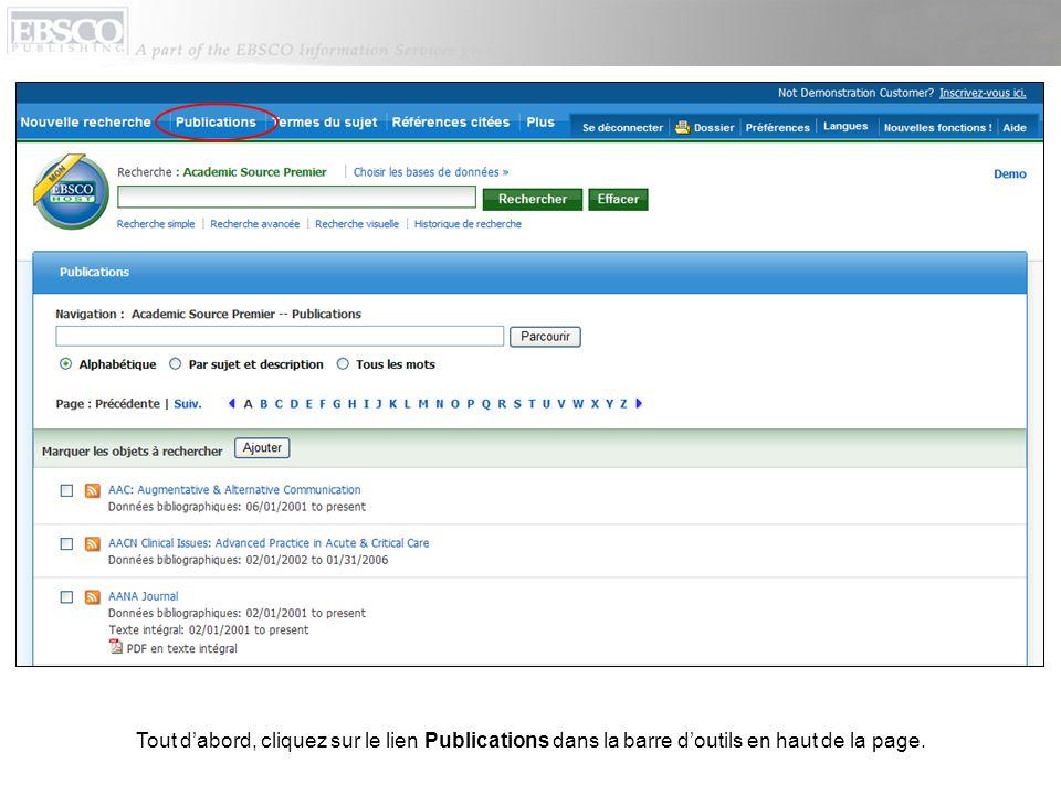 Tout dabord, cliquez sur le lien Publications dans la barre doutils en haut de la page.