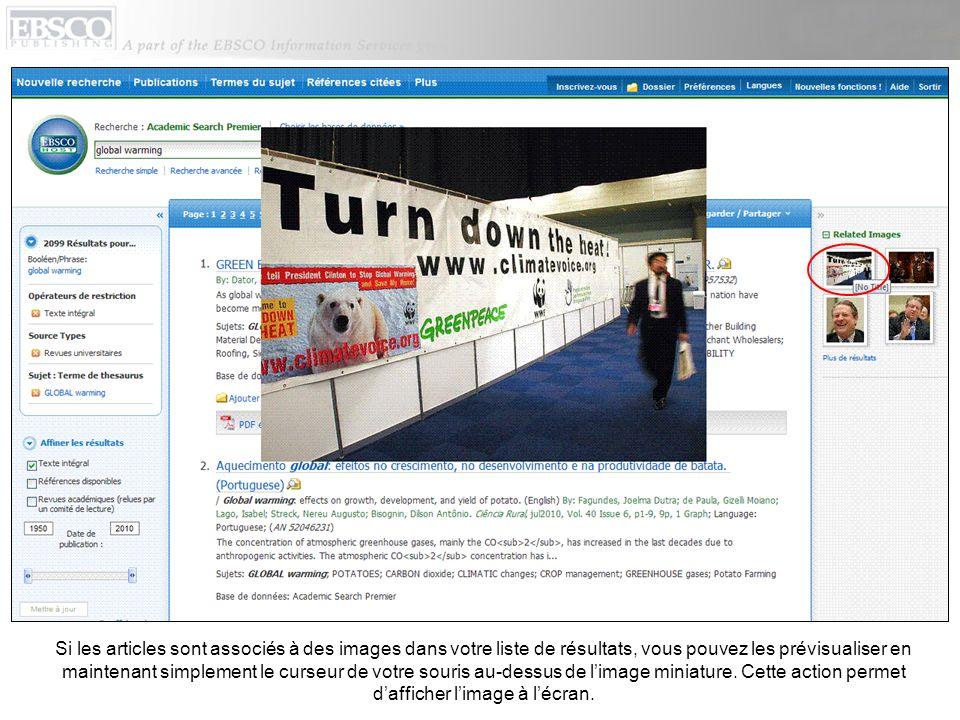 Si les articles sont associés à des images dans votre liste de résultats, vous pouvez les prévisualiser en maintenant simplement le curseur de votre s