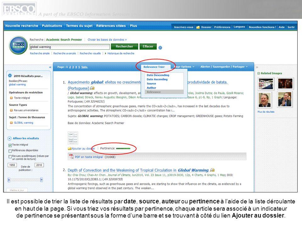 Il est possible de trier la liste de résultats par date, source, auteur ou pertinence à laide de la liste déroulante en haut de la page.
