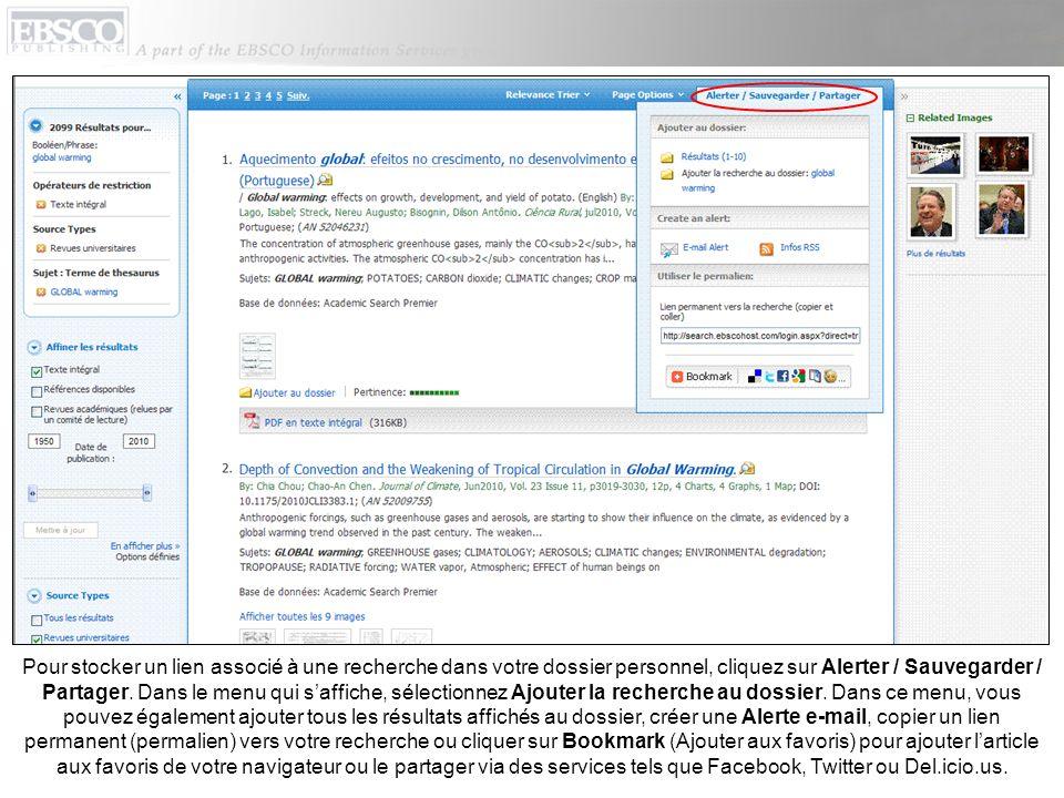 Pour stocker un lien associé à une recherche dans votre dossier personnel, cliquez sur Alerter / Sauvegarder / Partager.