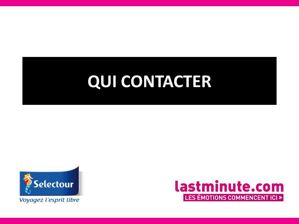 AVANT LA COMMANDE support.selectour@lastminute.com APRES LA COMMANDE serviceclient@lastminute.com ou 01 45 19 76 12 QUESTIONS SUR LA COMMANDE ET LE PAIEMENT