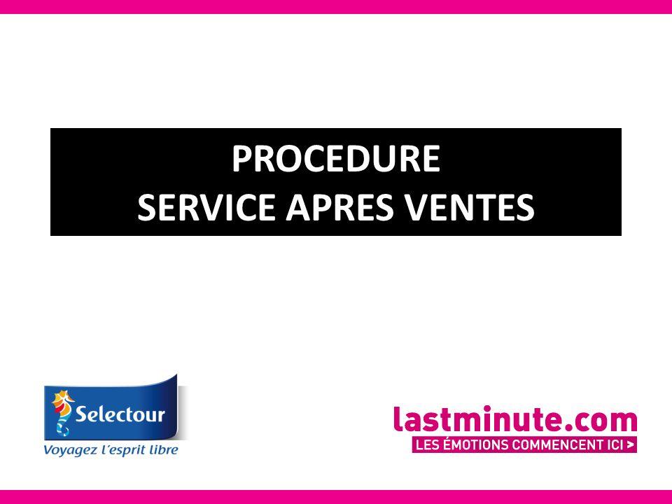 PROCEDURE SERVICE APRES VENTES