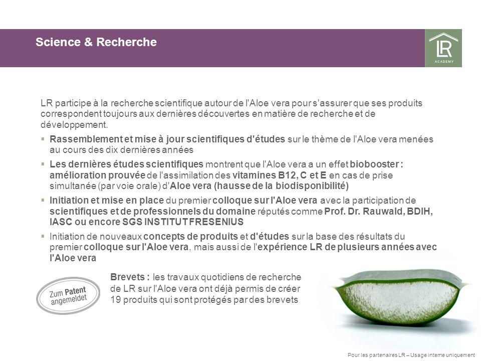 Brevets : les travaux quotidiens de recherche de LR sur l'Aloe vera ont déjà permis de créer 19 produits qui sont protégés par des brevets Science & R