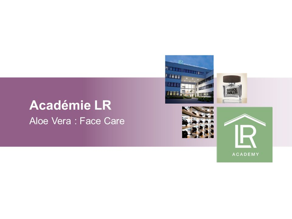 Académie LR Aloe Vera : Face Care