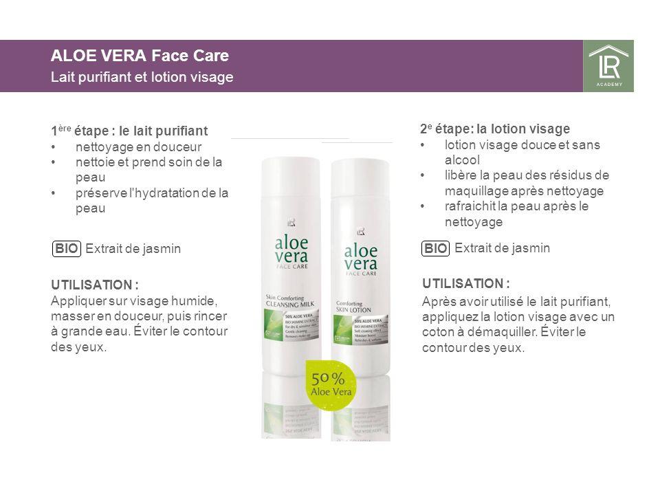 ALOE VERA Face Care Lait purifiant et lotion visage 1 ère étape : le lait purifiant nettoyage en douceur nettoie et prend soin de la peau préserve l'h