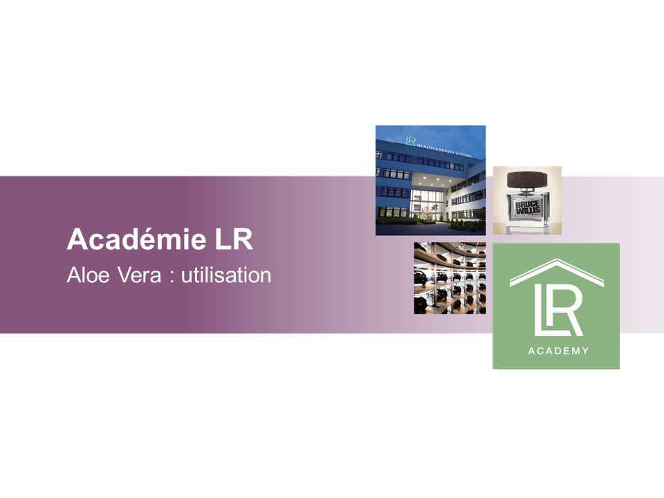 Académie LR Aloe Vera : utilisation