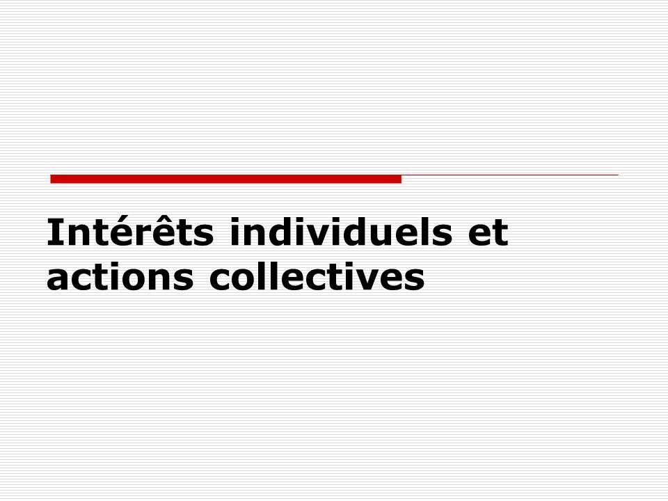 Intérêts individuels et actions collectives