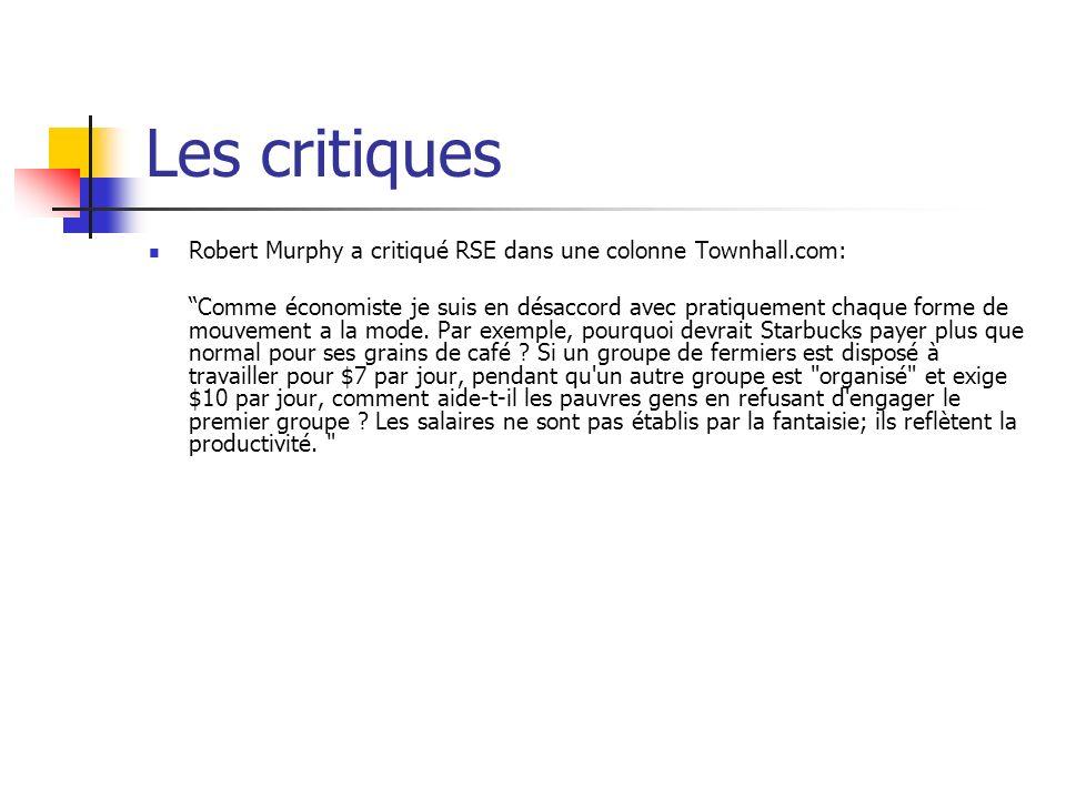 Les critiques Robert Murphy a critiqué RSE dans une colonne Townhall.com: Comme économiste je suis en désaccord avec pratiquement chaque forme de mouv