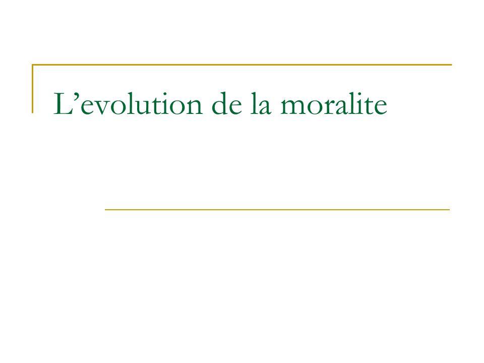 Levolution de la moralite
