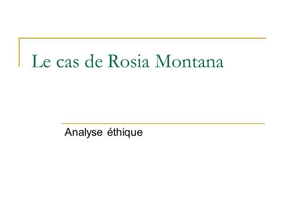 Le cas de Rosia Montana Analyse éthique