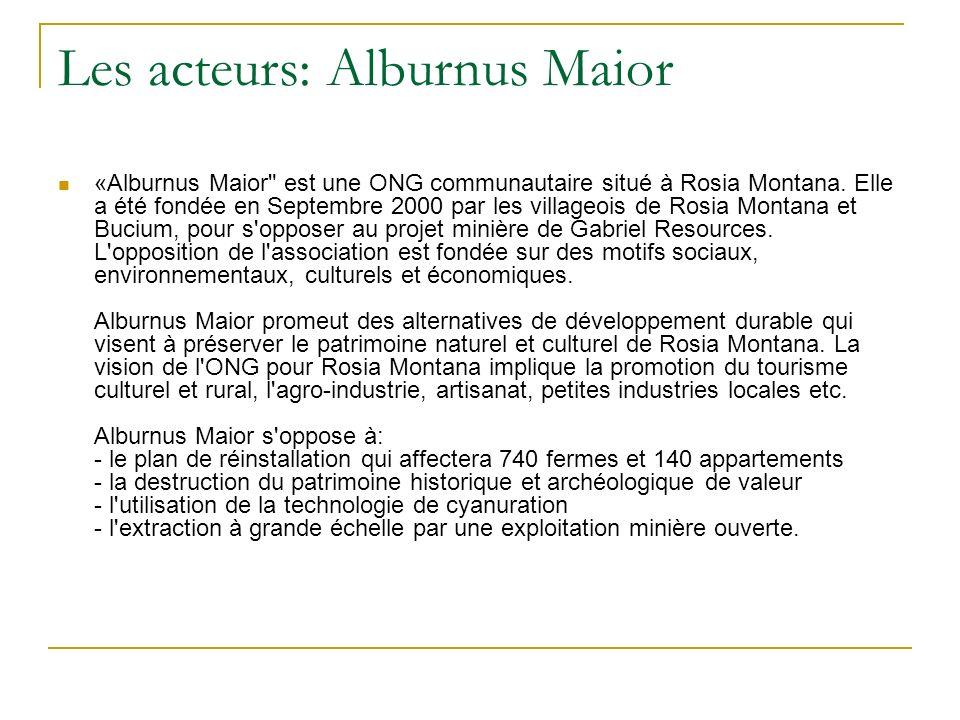 Les acteurs: Alburnus Maior «Alburnus Maior est une ONG communautaire situé à Rosia Montana.