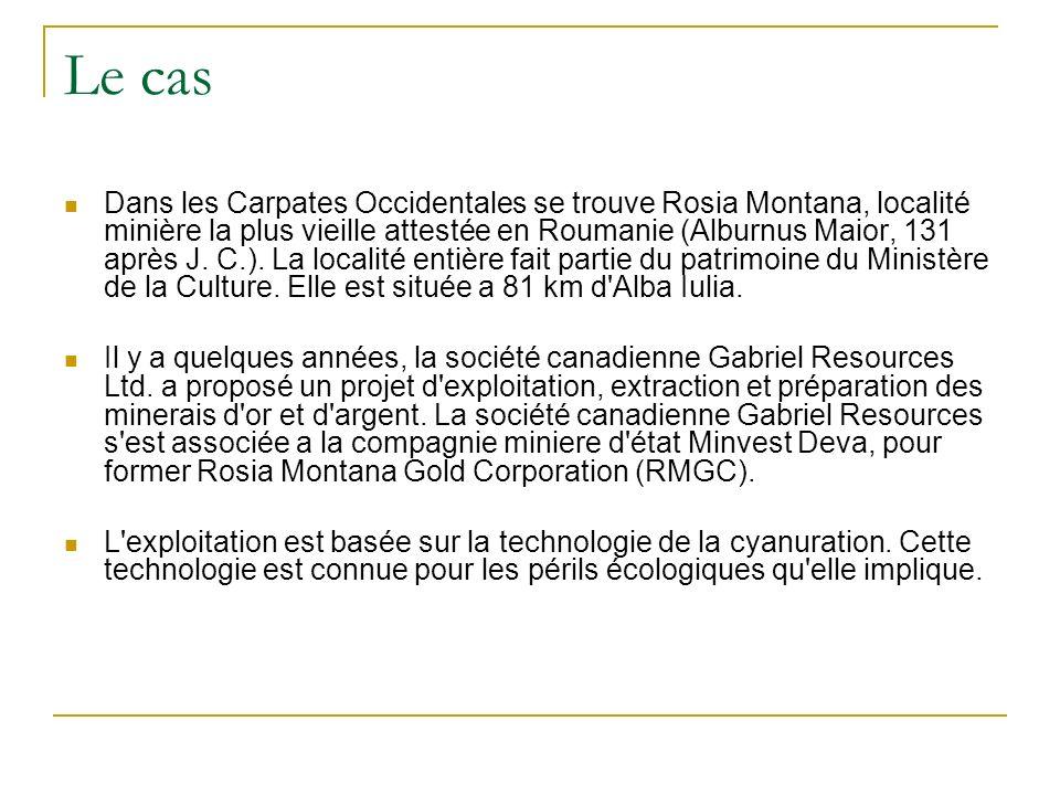 Le cas Dans les Carpates Occidentales se trouve Rosia Montana, localité minière la plus vieille attestée en Roumanie (Alburnus Maior, 131 après J.