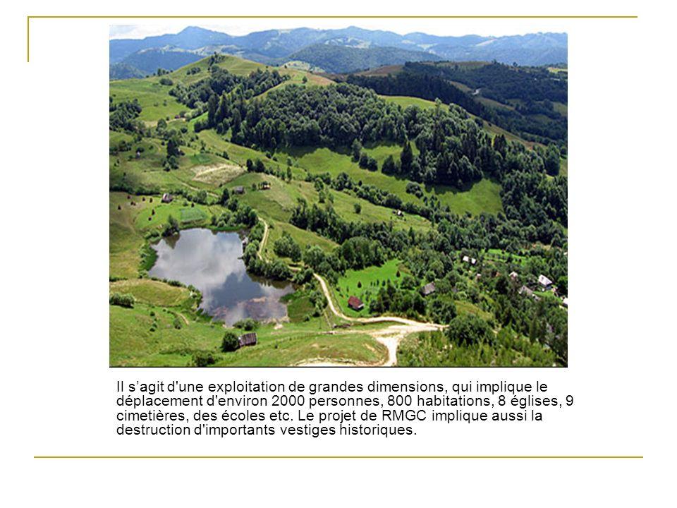 Le cas Le gisement aurifère de Rosia Montana sera extrait dans 4 puits, les réserves étant estimées à 314 tonnes d or et 1480 tonnes d argent.