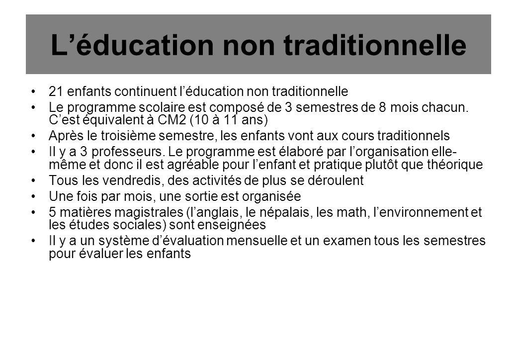 Léducation non traditionnelle 21 enfants continuent léducation non traditionnelle Le programme scolaire est composé de 3 semestres de 8 mois chacun.