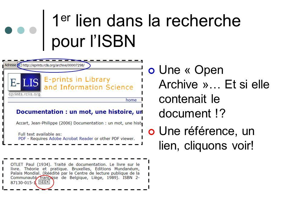 1 er lien dans la recherche pour lISBN Une « Open Archive »… Et si elle contenait le document !? Une référence, un lien, cliquons voir!