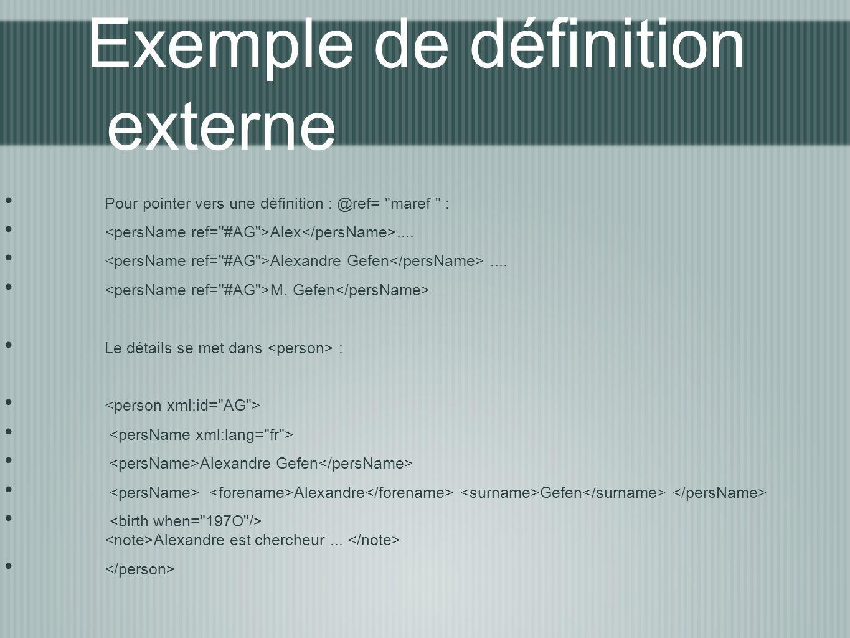 Exemple de définition externe Pour pointer vers une définition : @ref=