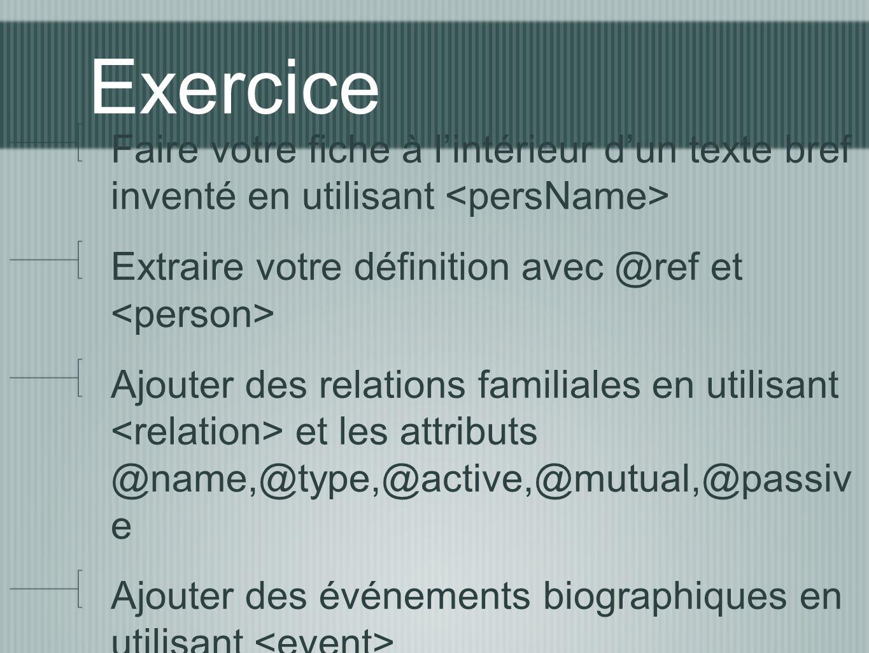 Exercice Faire votre fiche à lintérieur dun texte bref inventé en utilisant Extraire votre définition avec @ref et Ajouter des relations familiales en