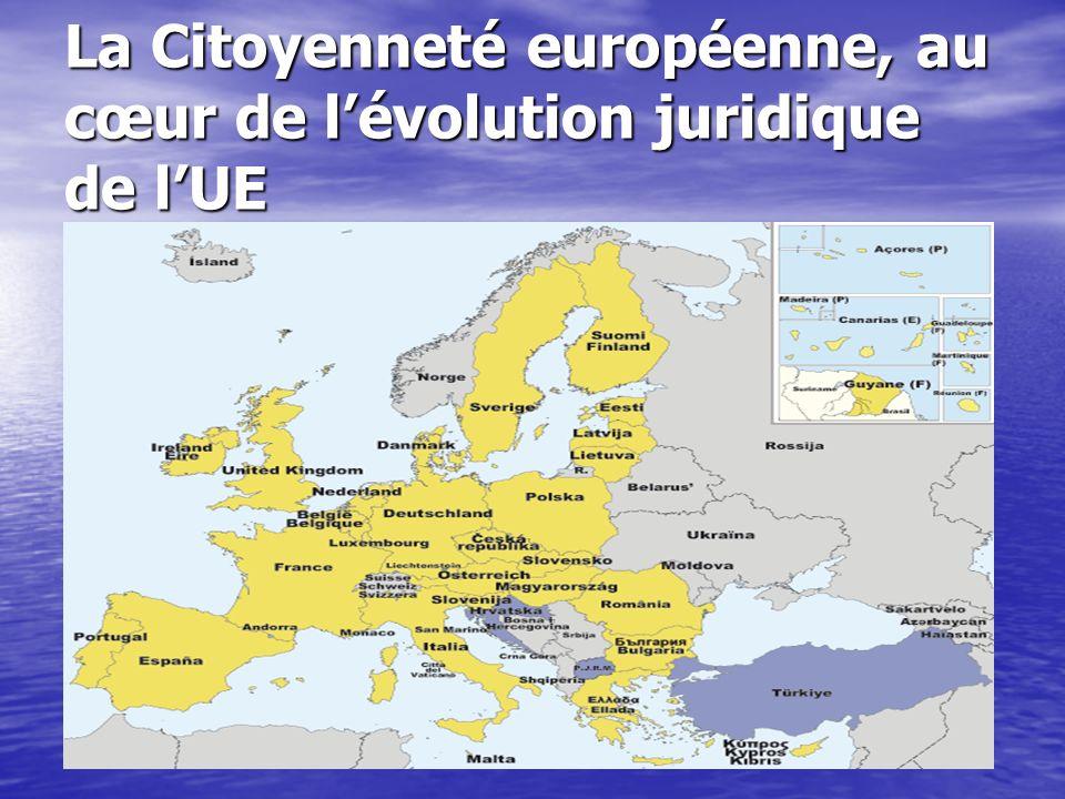 La Citoyenneté européenne, au cœur de lévolution juridique de lUE