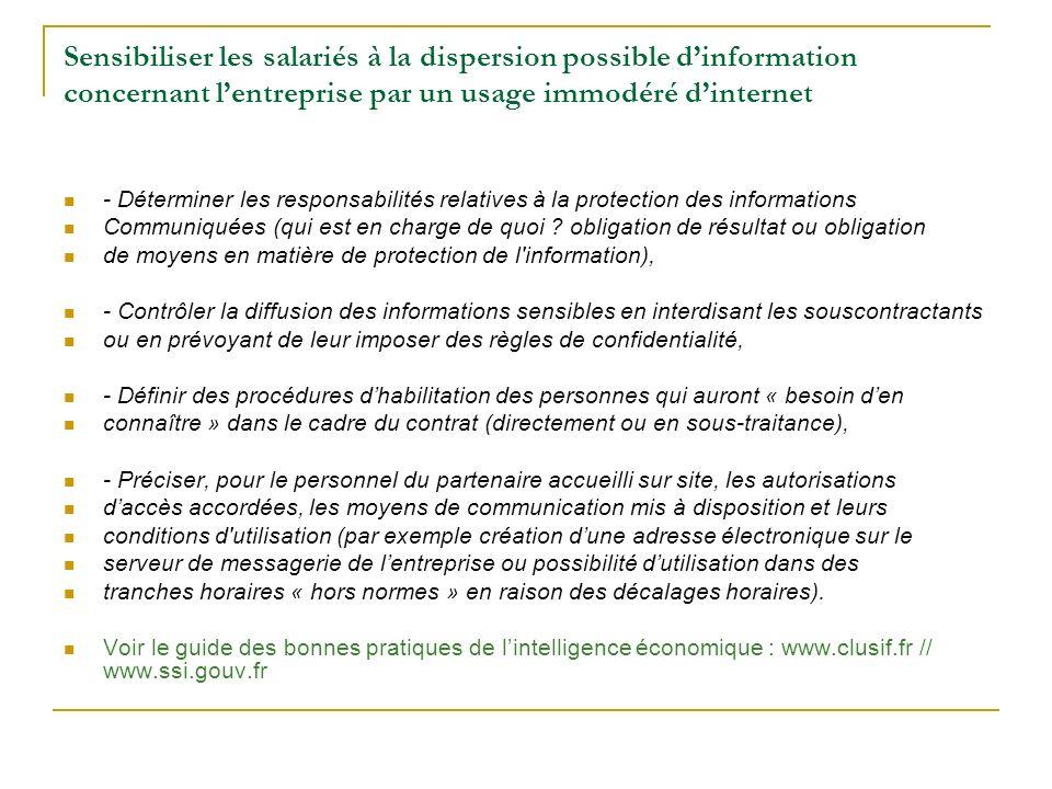 Sensibiliser les salariés à la dispersion possible dinformation concernant lentreprise par un usage immodéré dinternet - Déterminer les responsabilité