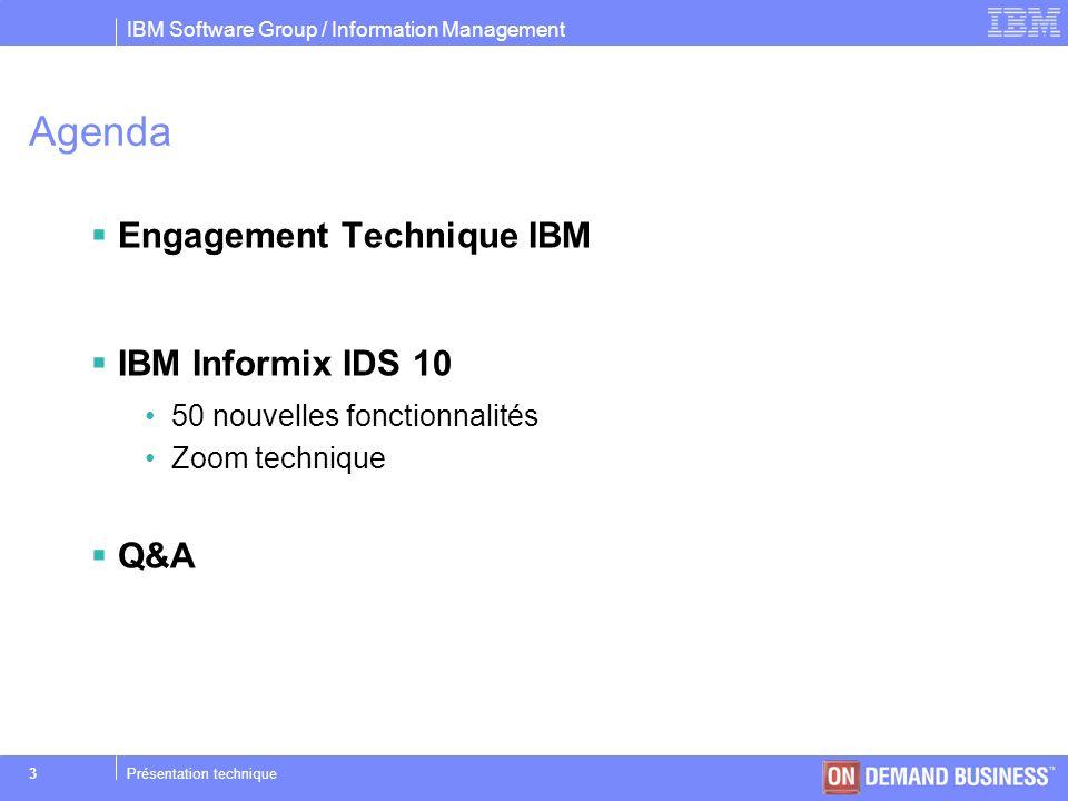 IBM Software Group / Information Management © 2004 IBM Corporation 14Présentation technique PERFORMANCE –20) Amélioration de la gestion de certaines requêtes >Pour les transactions XA, jointure imbriquée compatible ANSI left-outer join, les sous requêtes, et la jointure de type Full-outer join.
