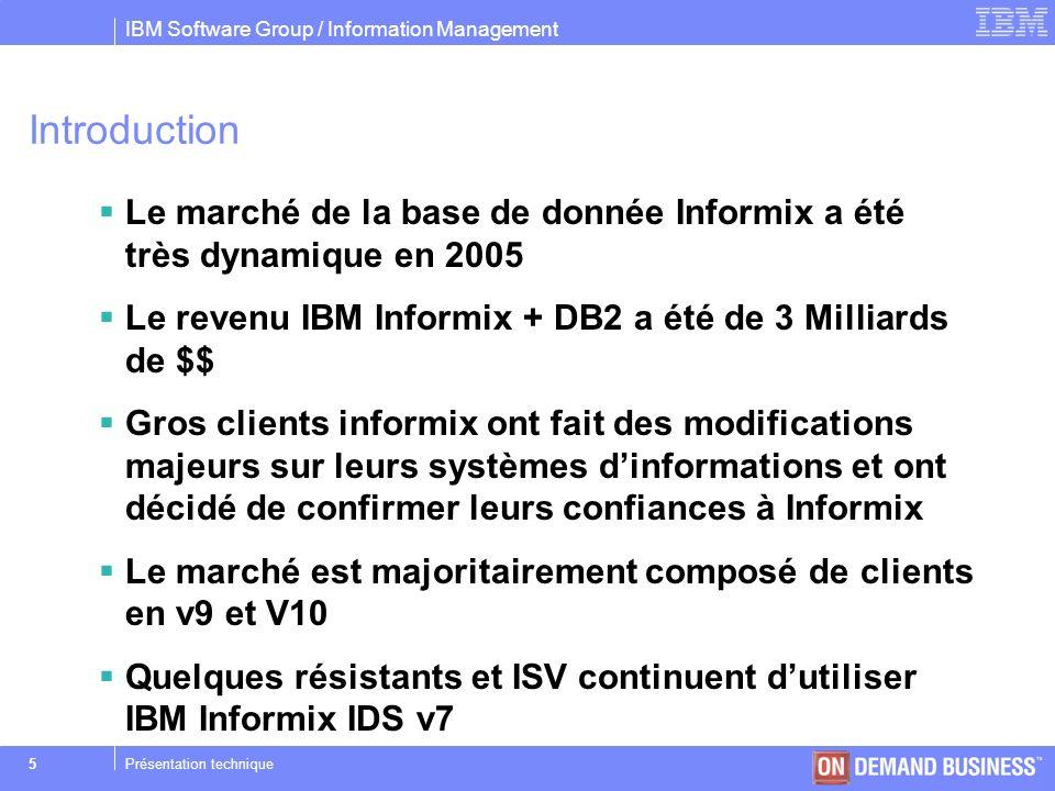 IBM Software Group / Information Management © 2004 IBM Corporation 36Présentation technique Paramétrage des directives externes EXT_DIRECTIVES 0 : OFF niveau serveur 1 : ON niveau serveur, OFF par défaut niveau session 2 : ON niveau serveur, ON par défaut niveau session IFX_EXTDIRECTIVES Non positionné : ON si EXT_DIRECTIVES=2, OFF sinon 0 : OFF niveau session 1 : ON niveau session 2 : ON niveau session en TESTONLY pour le DBA