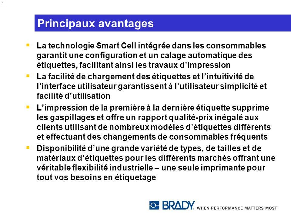 Principaux avantages La technologie Smart Cell intégrée dans les consommables garantit une configuration et un calage automatique des étiquettes, faci
