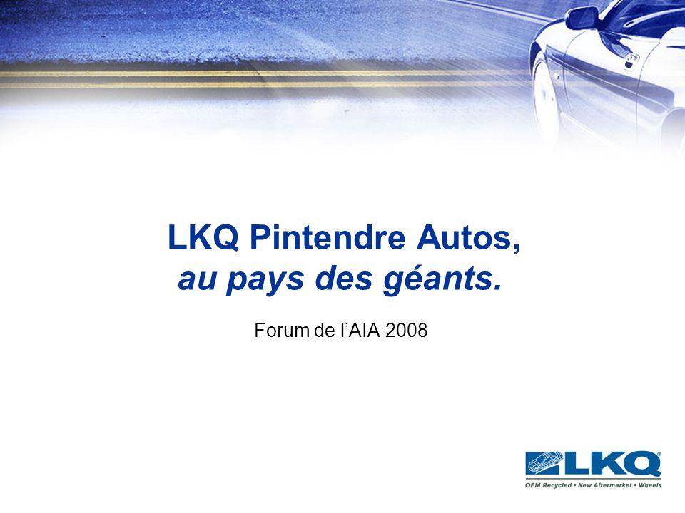 LKQ Pintendre Autos, au pays des géants. Forum de lAIA 2008