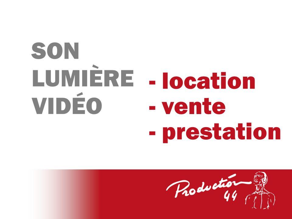 VIDÉO LUMIÈRE SON - vente - prestation - location