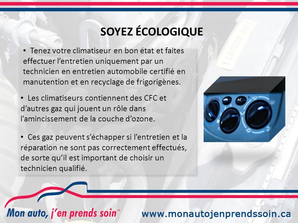 Tenez votre climatiseur en bon état et faites effectuer lentretien uniquement par un technicien en entretien automobile certifié en manutention et en recyclage de frigorigènes.