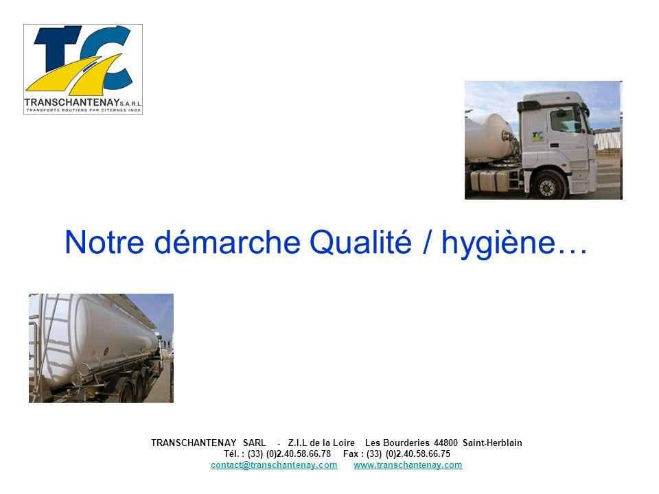 TRANSCHANTENAY SARL - Z.I.L de la Loire Les Bourderies 44800 Saint-Herblain Tél. : (33) (0)2.40.58.66.78 Fax : (33) (0)2.40.58.66.75 contact@transchan
