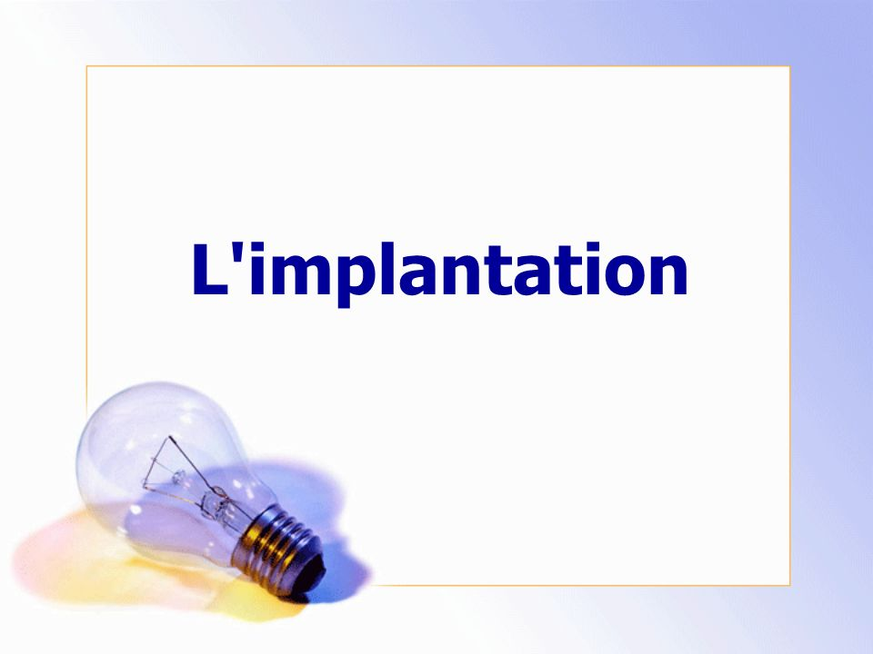 L implantation