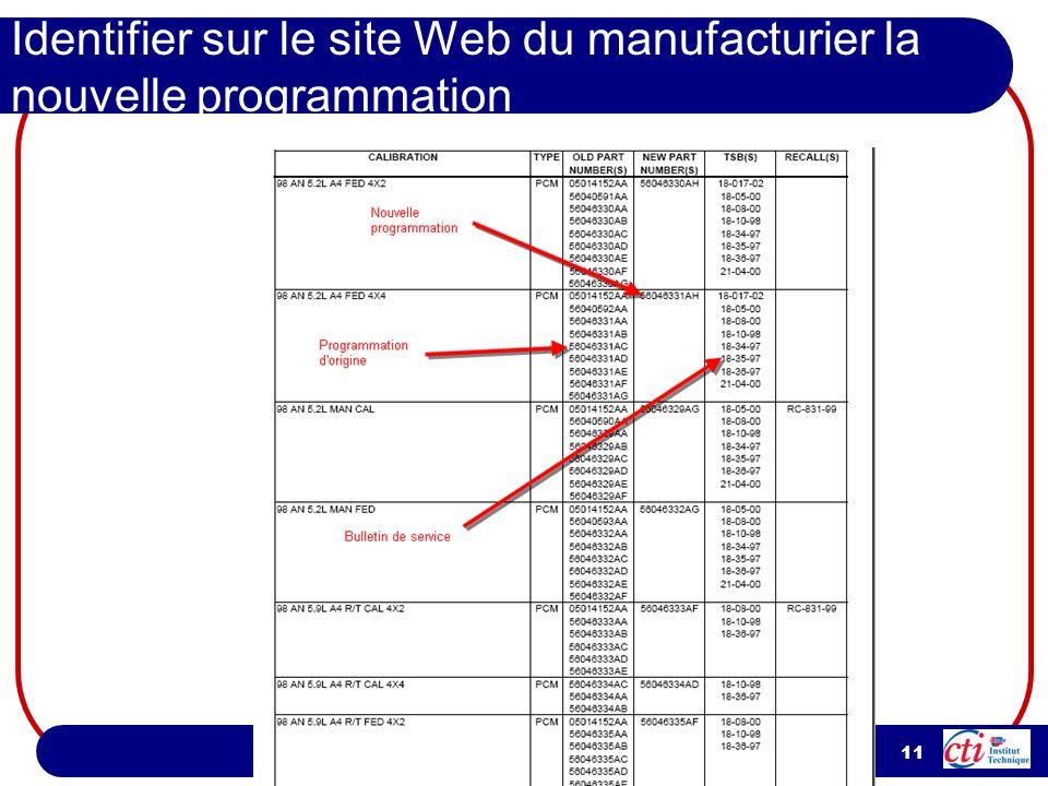 11 Identifier sur le site Web du manufacturier la nouvelle programmation