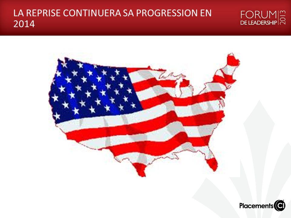 LA REPRISE CONTINUERA SA PROGRESSION EN 2014
