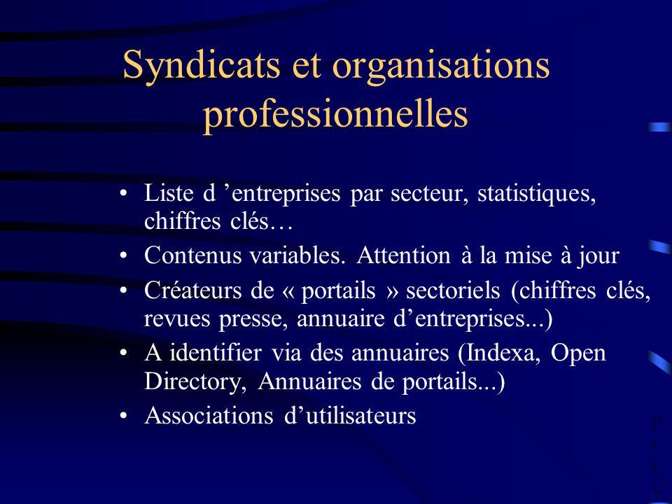 PULVPULV Syndicats et organisations professionnelles Liste d entreprises par secteur, statistiques, chiffres clés… Contenus variables. Attention à la
