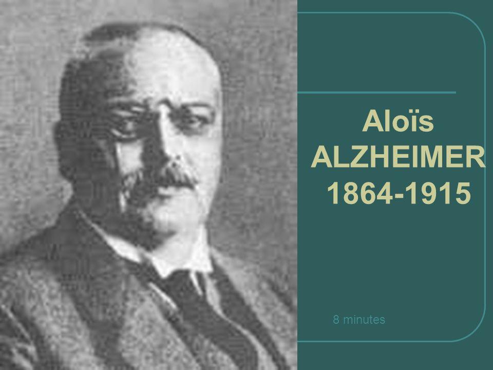 Aloïs ALZHEIMER 1864-1915 8 minutes