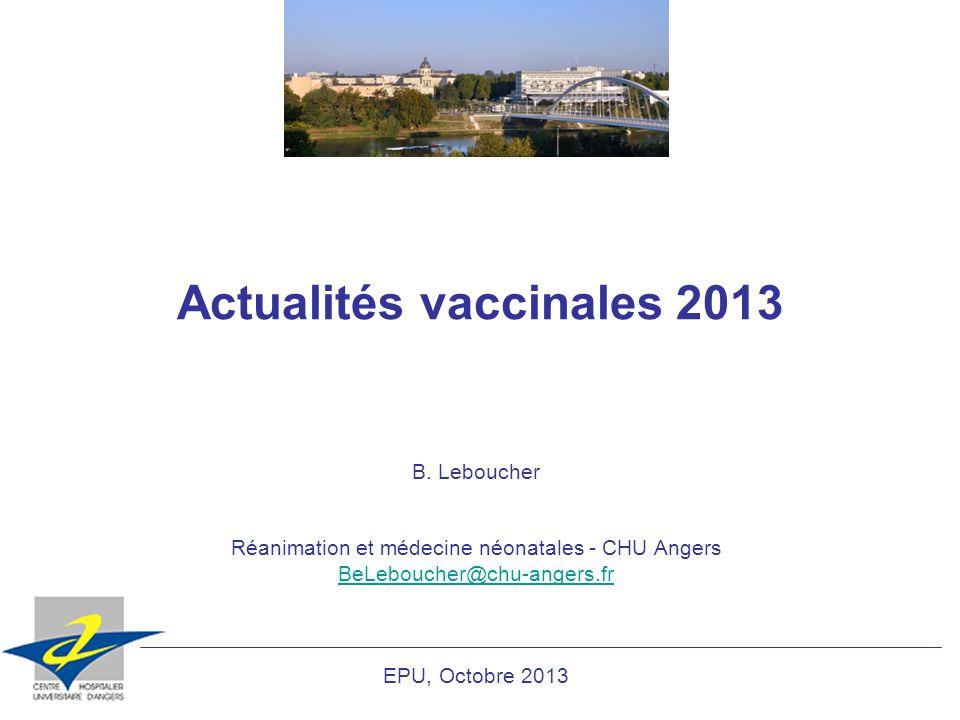 Actualités vaccinales 2013 B.