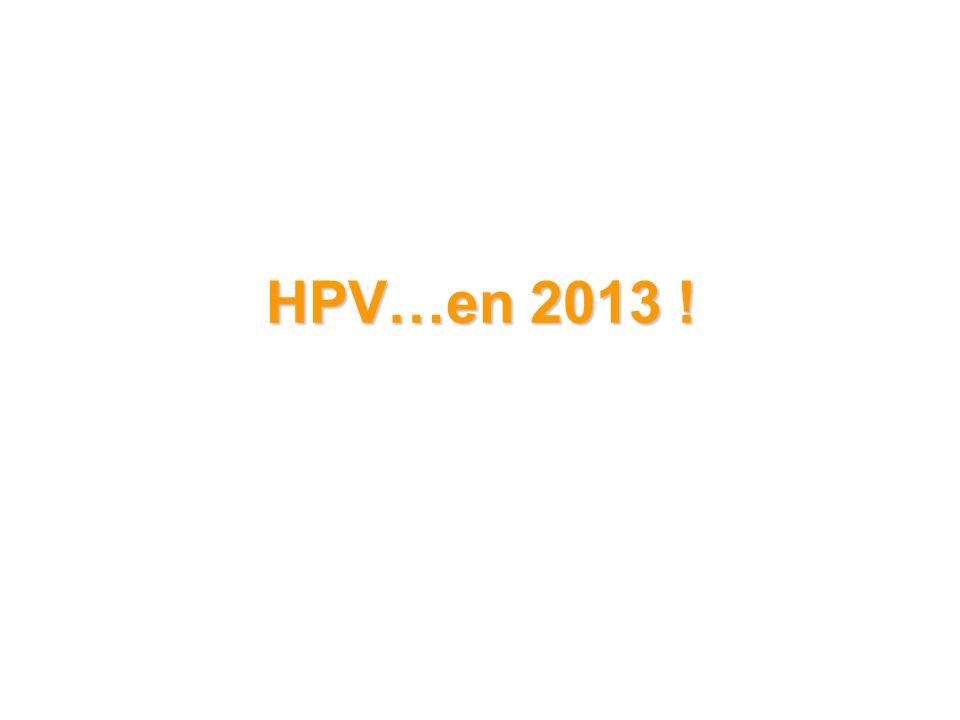 HPV…en 2013 !