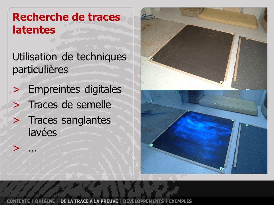 Recherche de traces latentes Utilisation de techniques particulières >Empreintes digitales >Traces de semelle